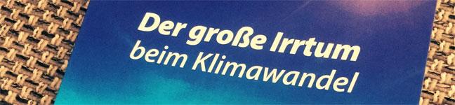 Titelbild: Der große Irrtum beim Klimawandel - Joachim Galli
